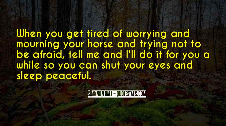 Do Not Worrying Quotes #92062
