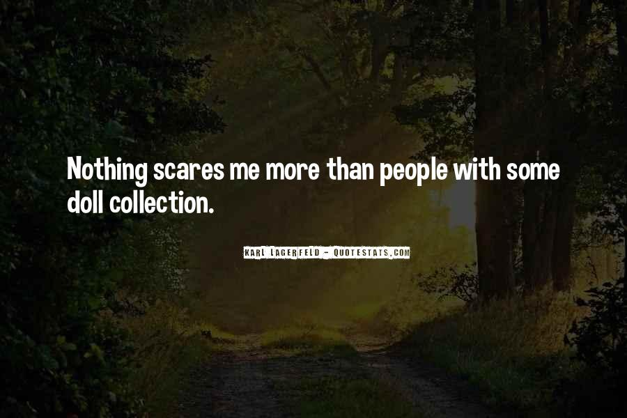 Do One Thing That Scares You Quotes #153764