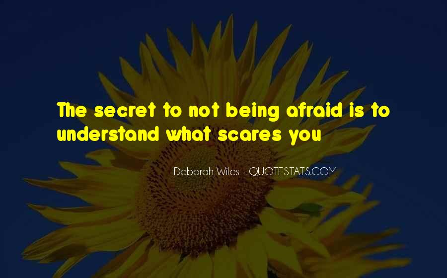 Do One Thing That Scares You Quotes #33705