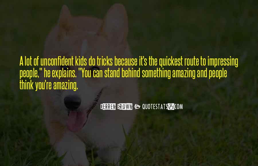 Do Something Amazing Quotes #1106938