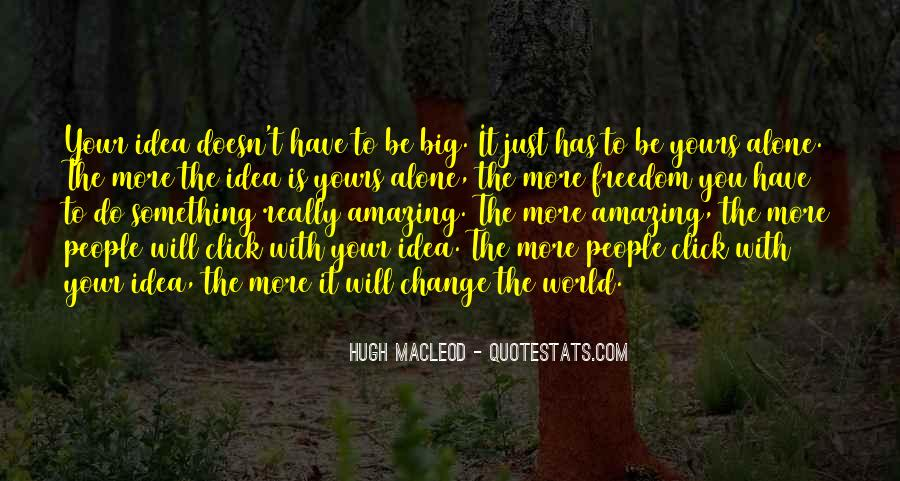 Do Something Amazing Quotes #315998