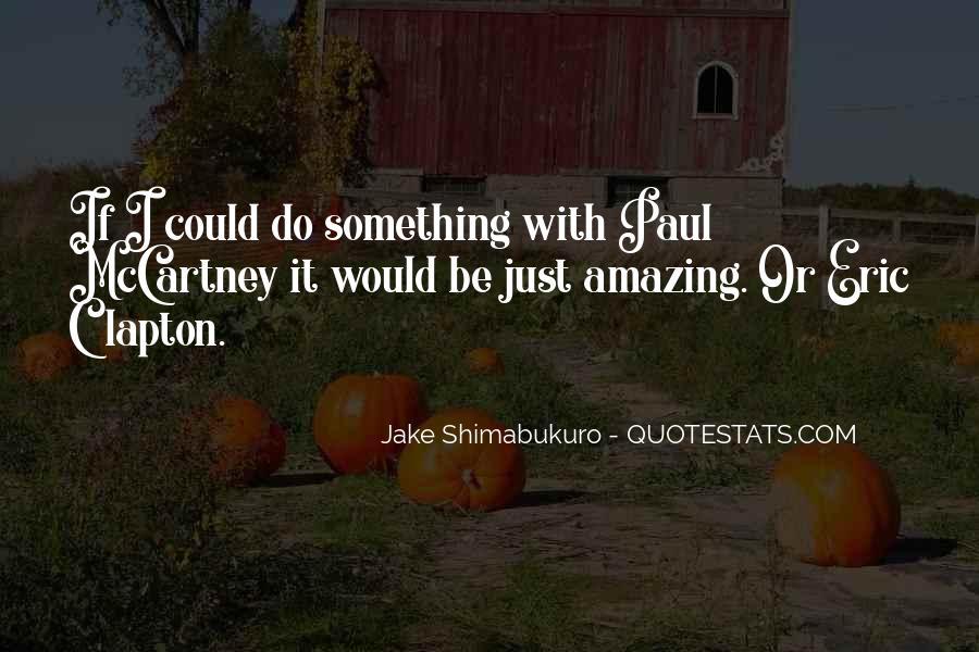 Do Something Amazing Quotes #638739