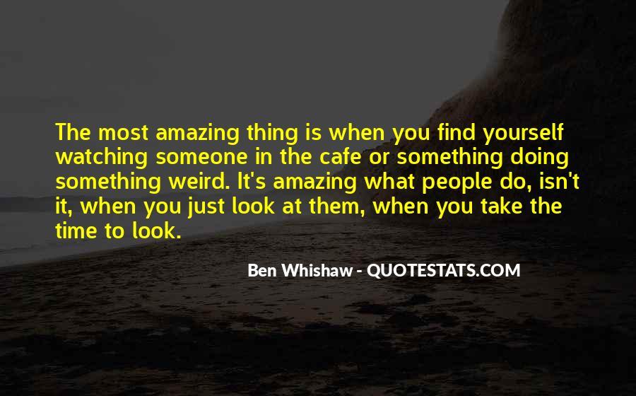Do Something Amazing Quotes #889440