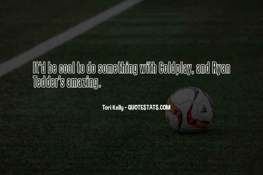 Do Something Amazing Quotes #969335