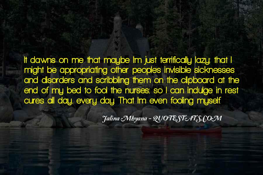 Quotes About Invisible Illness #230149