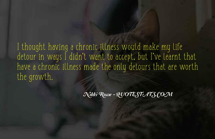 Quotes About Invisible Illness #370433