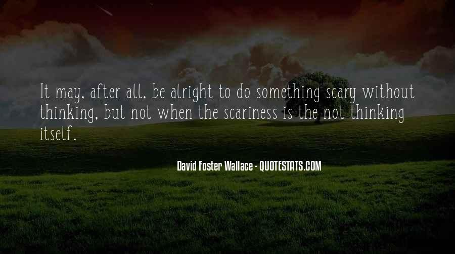 Do Something Scary Quotes #1605159
