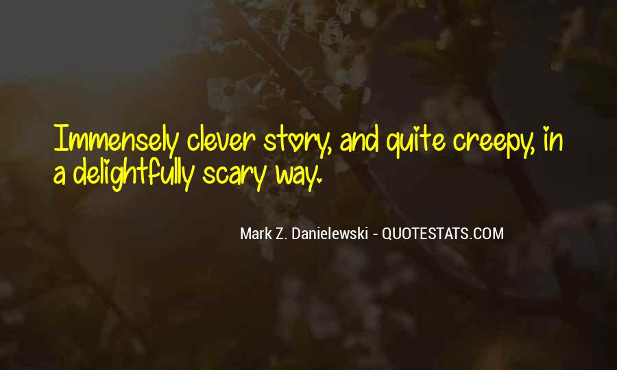 Do Something Scary Quotes #1870