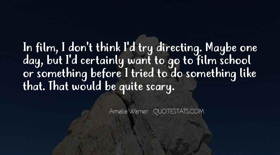 Do Something Scary Quotes #26409