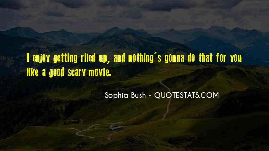 Do Something Scary Quotes #48132