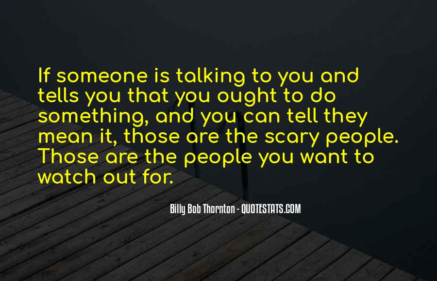 Do Something Scary Quotes #708730