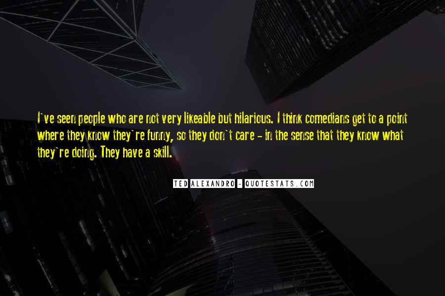 Do U Think I Care Quotes #1285