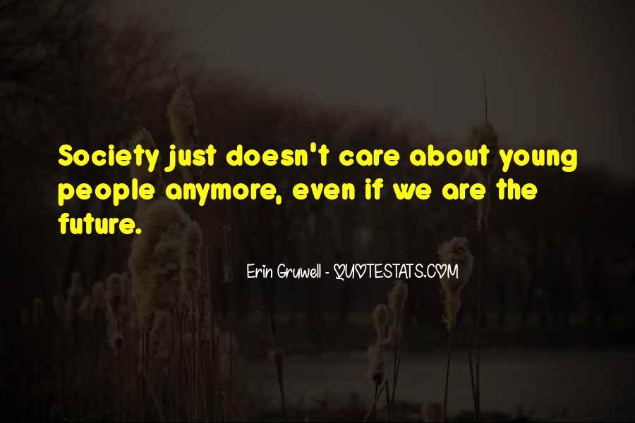 Do U Think I Care Quotes #2641