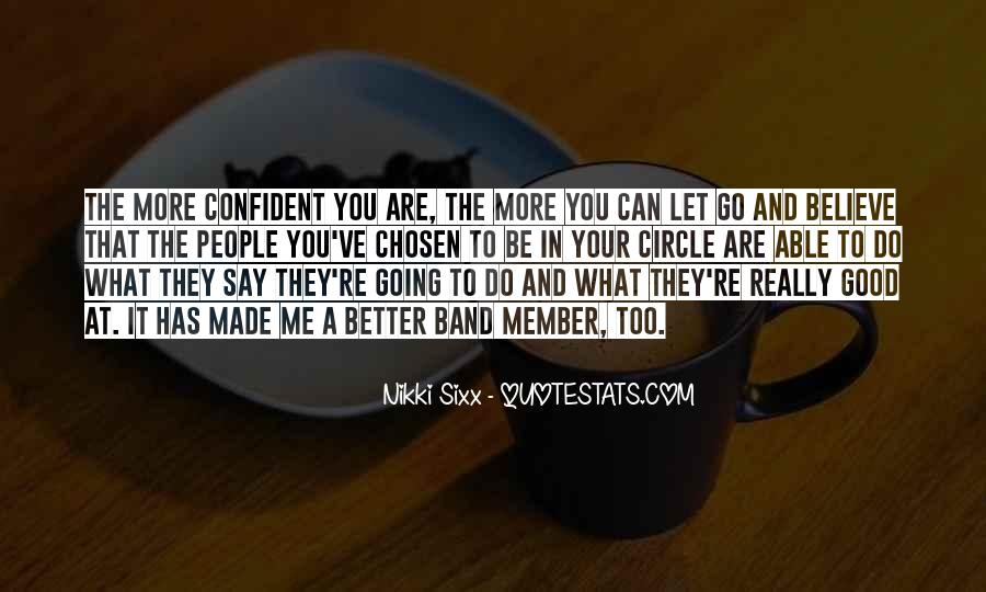 Do What You Say You're Going To Do Quotes #117286