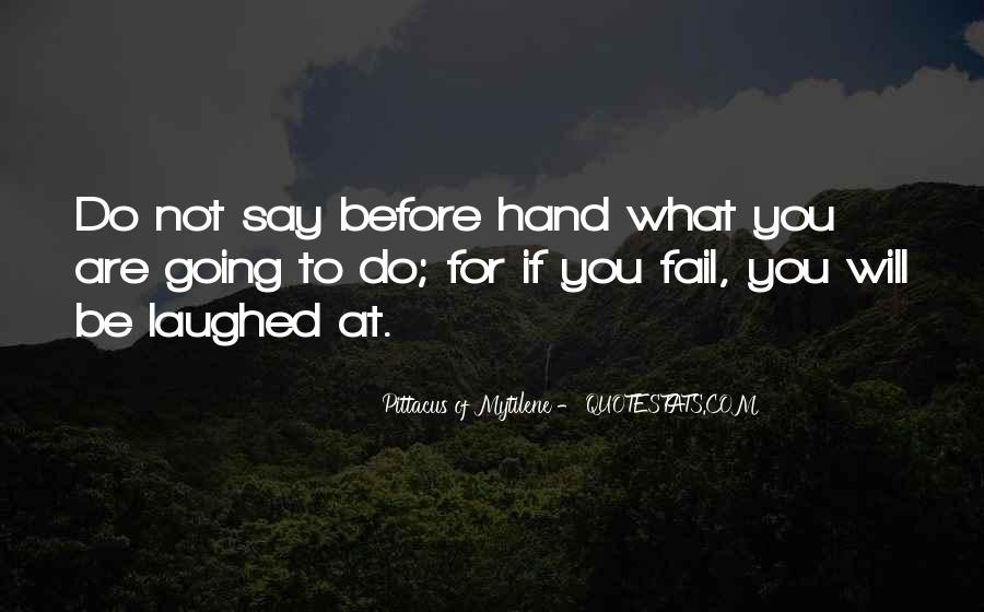 Do What You Say You're Going To Do Quotes #185012