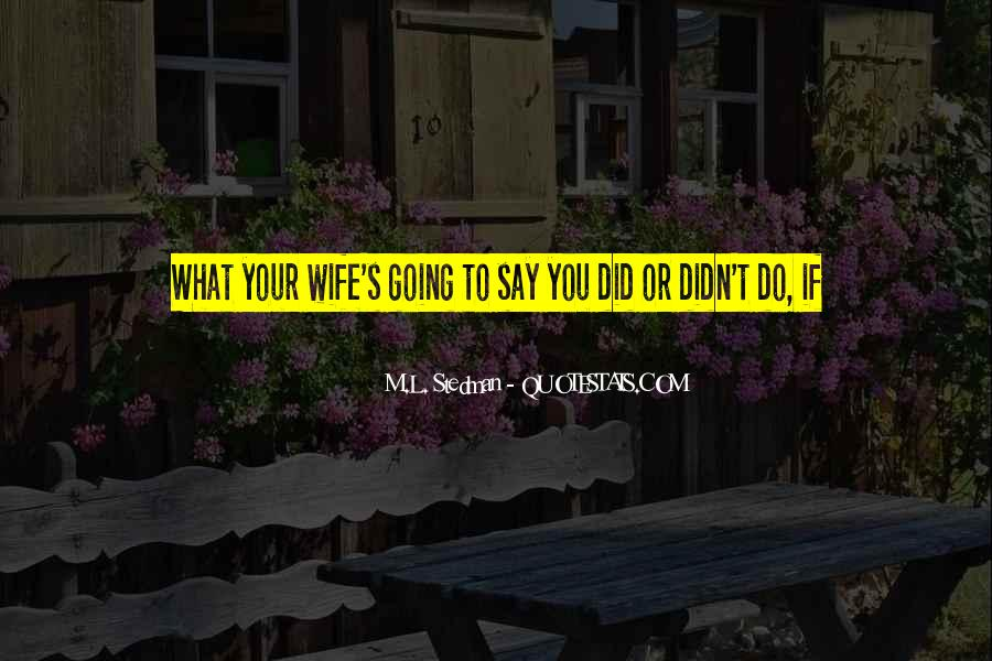 Do What You Say You're Going To Do Quotes #193213