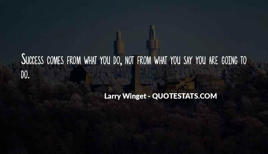 Do What You Say You're Going To Do Quotes #272262
