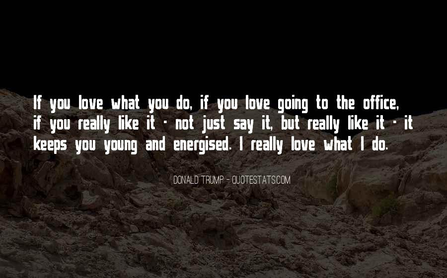 Do What You Say You're Going To Do Quotes #586504