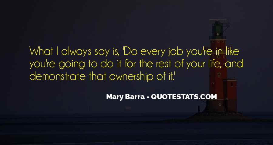 Do What You Say You're Going To Do Quotes #855653