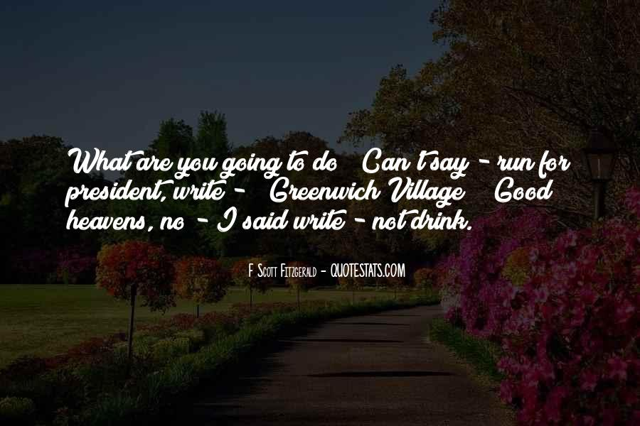 Do What You Say You're Going To Do Quotes #892454