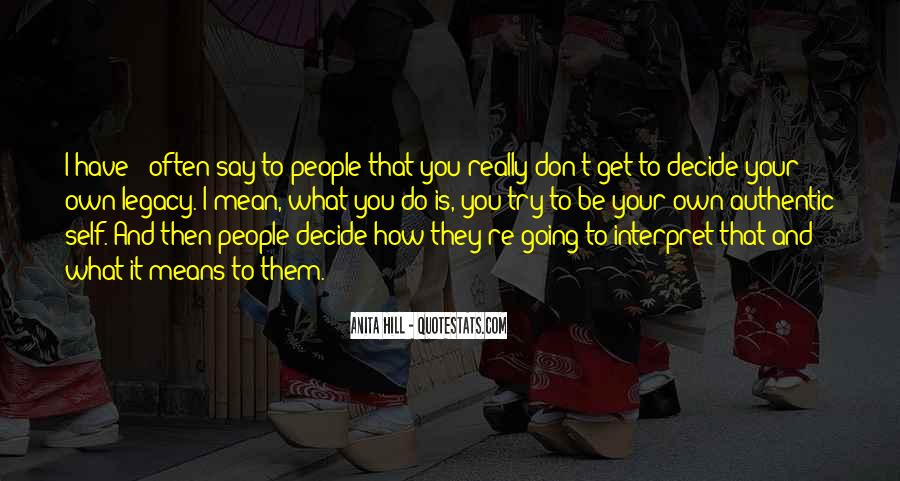 Do What You Say You're Going To Do Quotes #984105