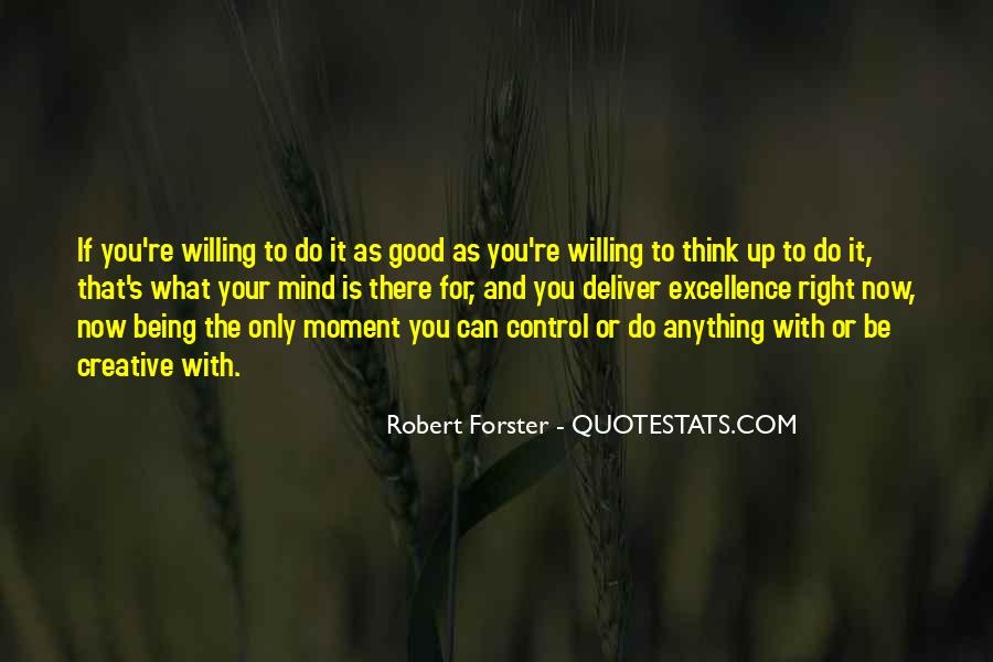 Do What You Think It's Right Quotes #158249