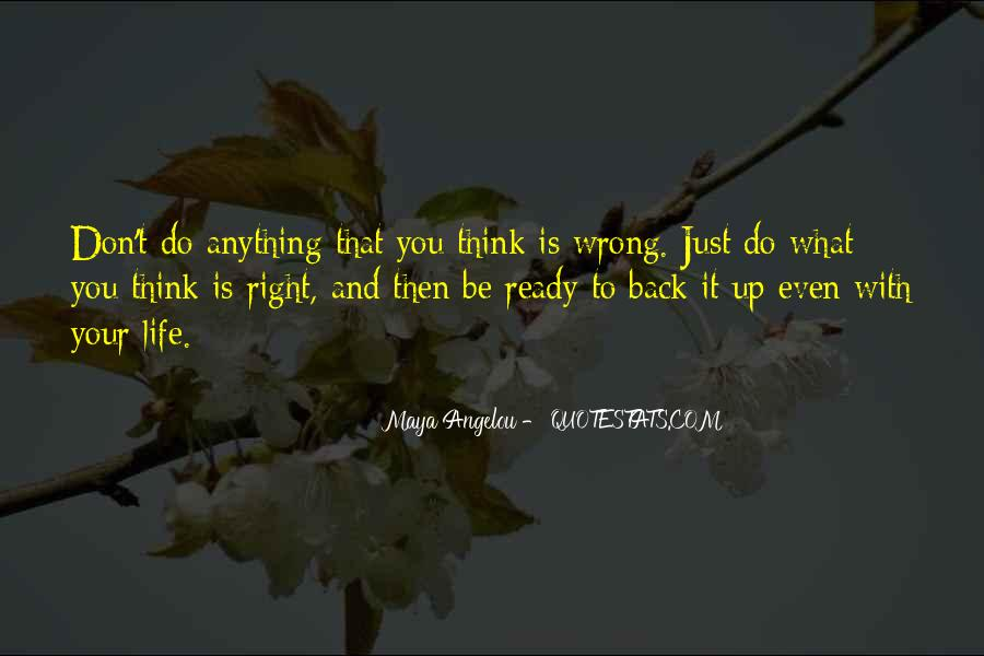 Do What You Think It's Right Quotes #450543