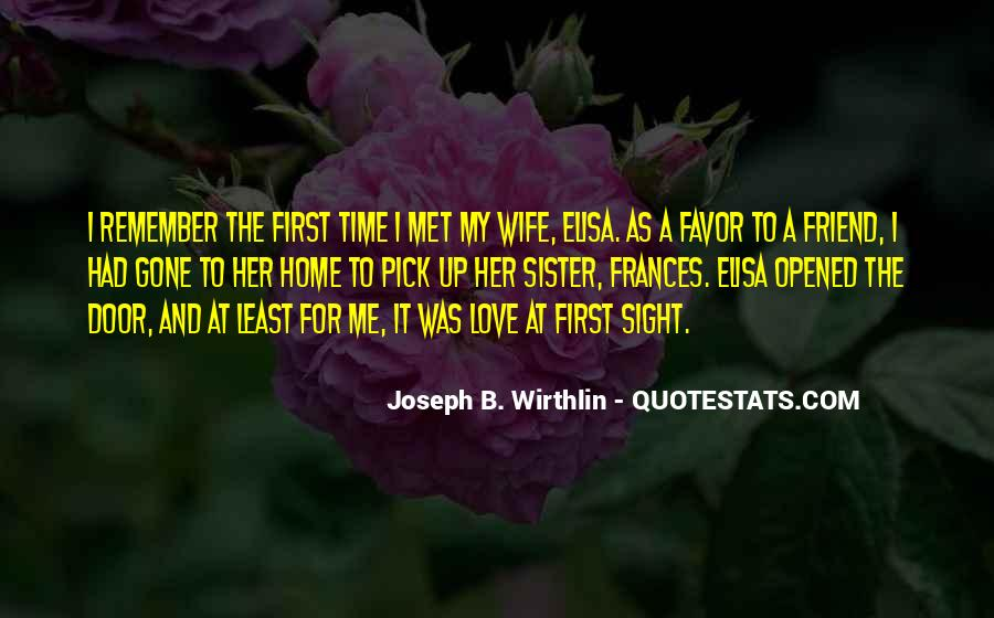 Do You Remember When We First Met Quotes #369937