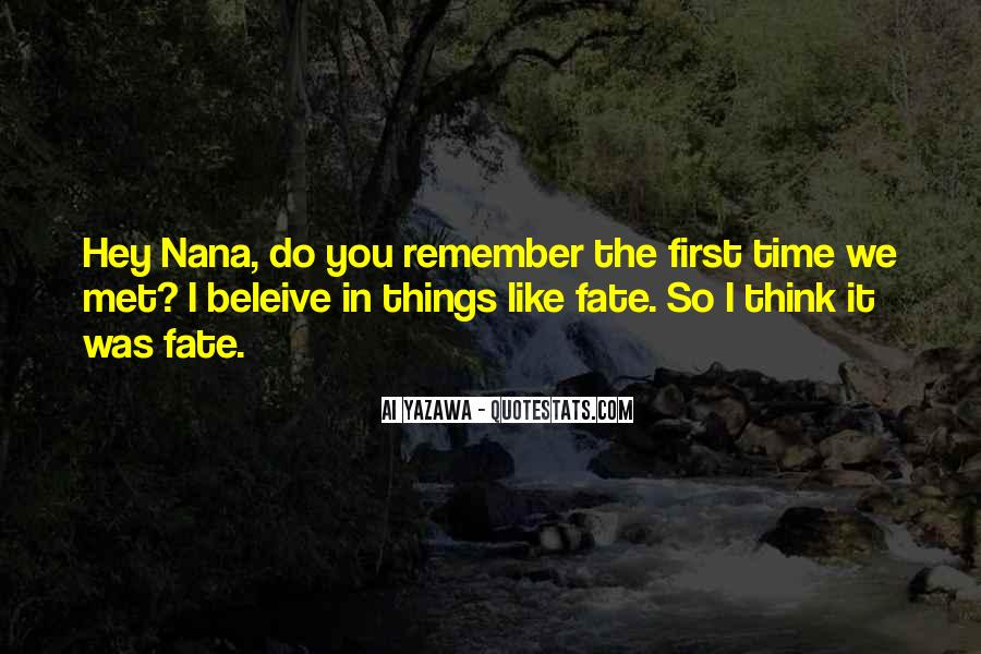 Do You Remember When We First Met Quotes #756279
