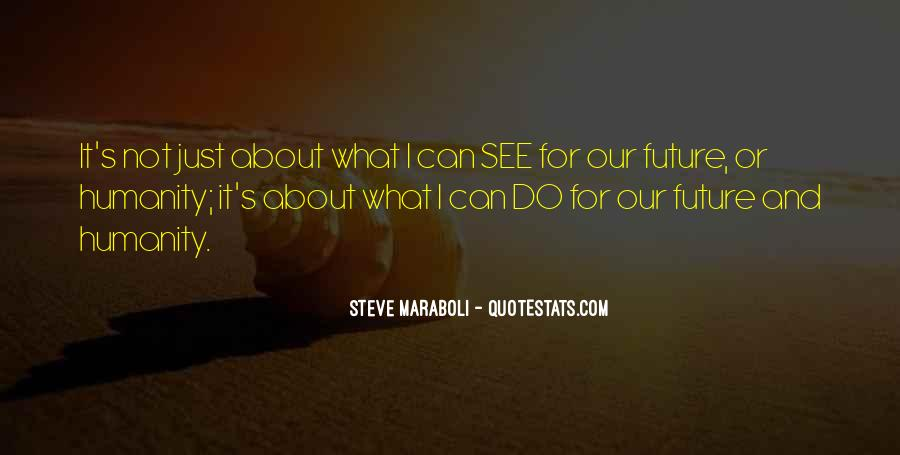 Do You See Me In Your Future Quotes #23108