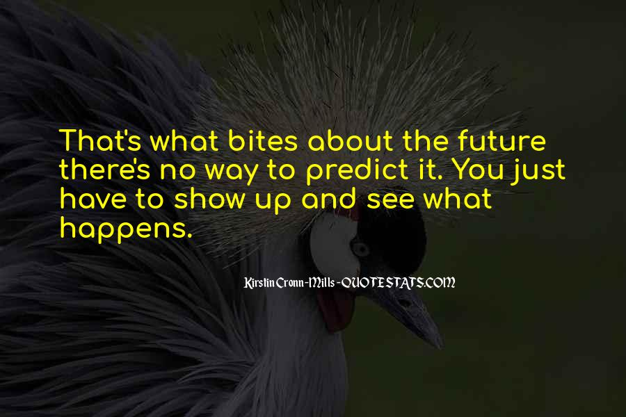 Do You See Me In Your Future Quotes #42116