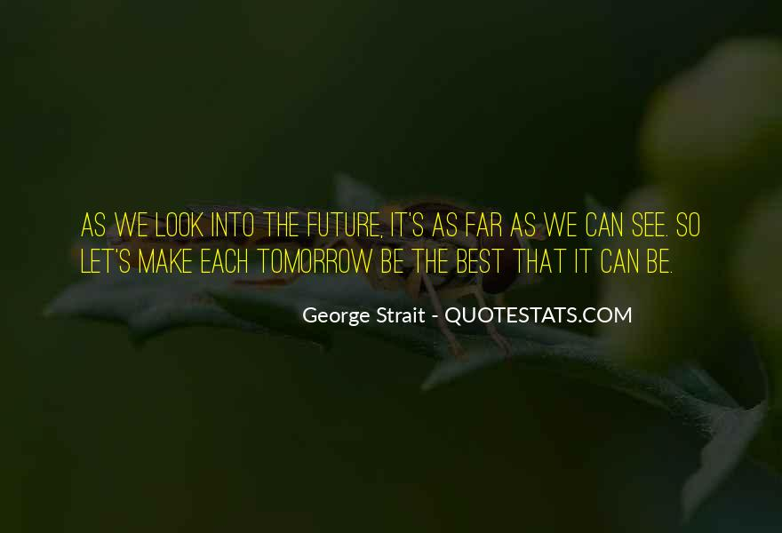 Do You See Me In Your Future Quotes #57914