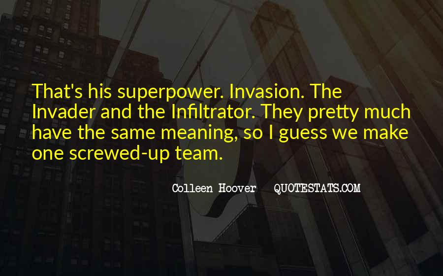 Quotes About Invader #1250640