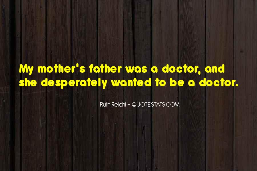 Doctor Ruth Quotes #378256
