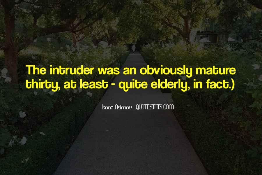 Quotes About Intruder #1176200