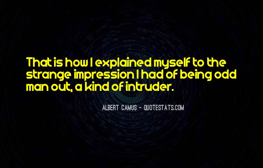 Quotes About Intruder #1190642