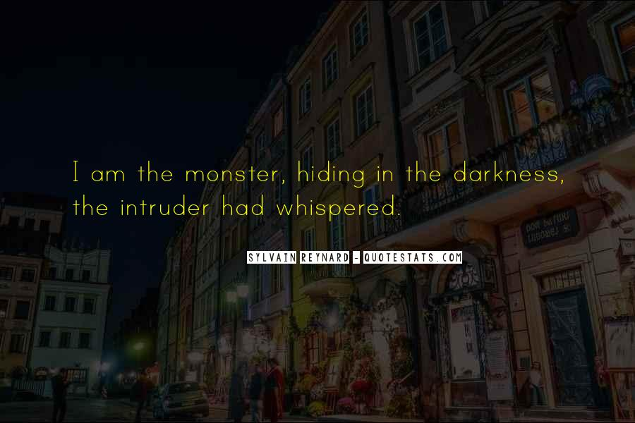 Quotes About Intruder #314456