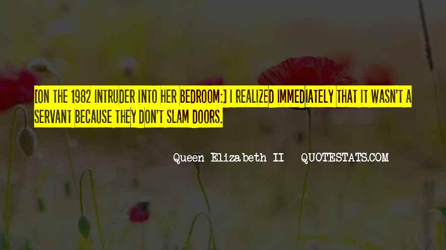 Quotes About Intruder #741550