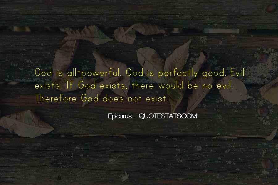 Does Evil Exist Quotes #1218119