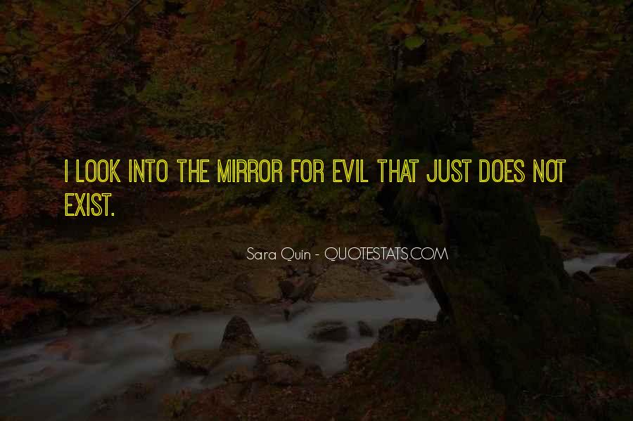 Does Evil Exist Quotes #1283141