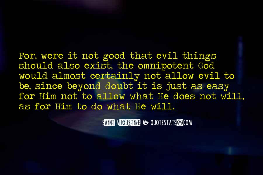 Does Evil Exist Quotes #15343