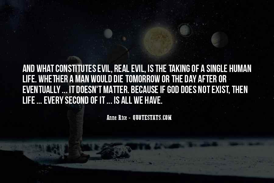 Does Evil Exist Quotes #1547980