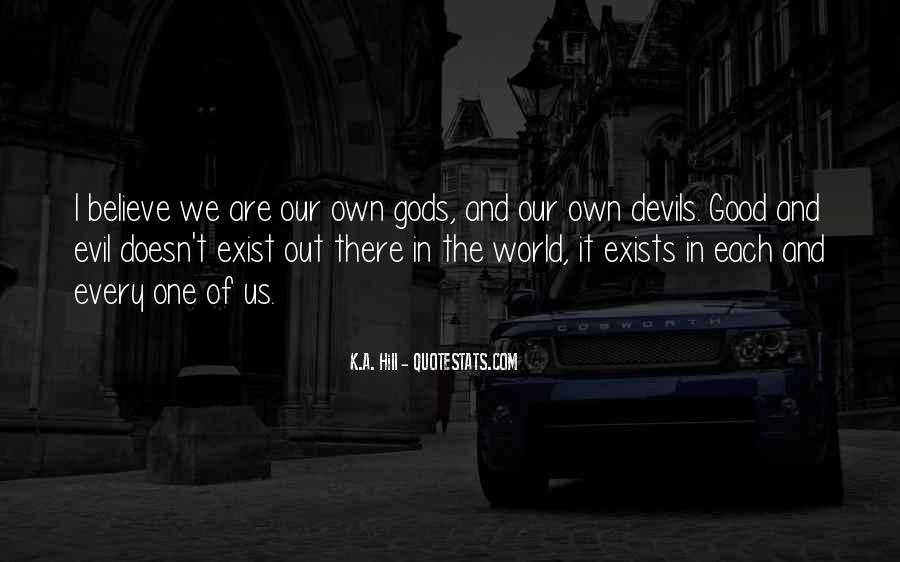 Does Evil Exist Quotes #184344