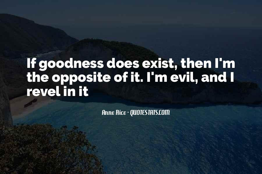 Does Evil Exist Quotes #1844648