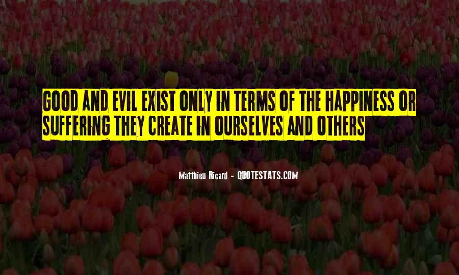 Does Evil Exist Quotes #51781