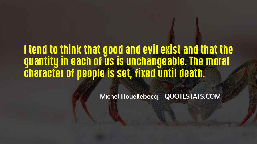 Does Evil Exist Quotes #631681