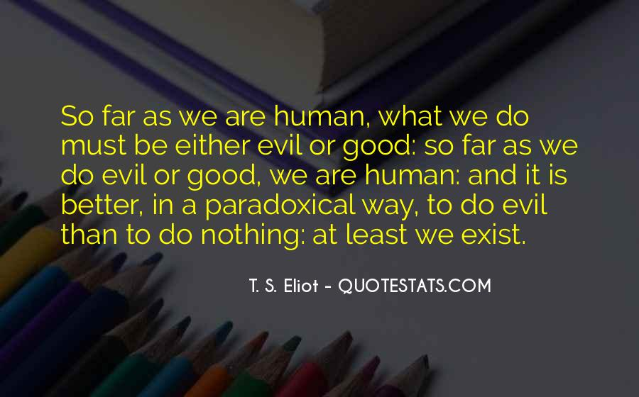 Does Evil Exist Quotes #733829