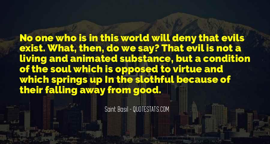 Does Evil Exist Quotes #881937