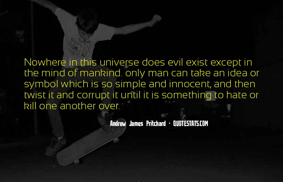 Does Evil Exist Quotes #891527