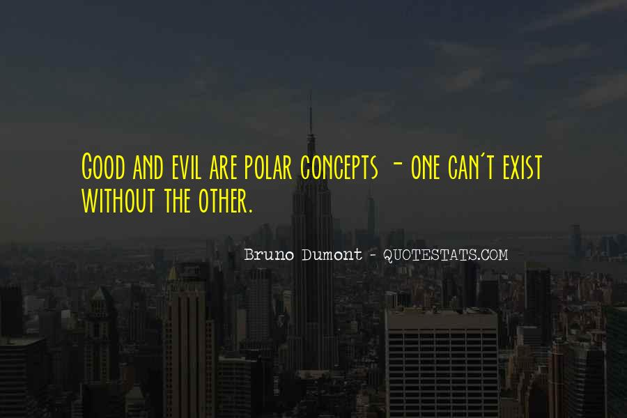 Does Evil Exist Quotes #908113